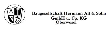 Baugesellschaft Hermann Alt & Sohn GmbH & CO. KG | 55430 Oberwesel, Chablisstr. 65, 06744 275