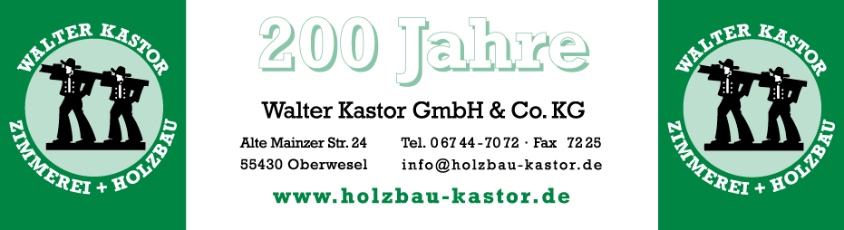 Walter Kastor GmbH & Co. KG | 55430 Oberwesel, Alte Mainzer Str. 24, 06744 7072